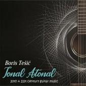 Tonal Atonal de Boris Tesic