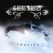 Gravity by G-runs 'n Roses