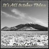 It's All October Today von David Elias