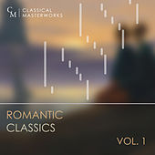 Classical Masterworks: Romantic Classics, Vol. 1 by Various Artists