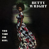 This Time For Real de Betty Wright