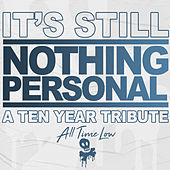 It's Still Nothing Personal: A Ten Year Tribute de All Time Low