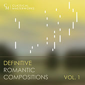 Classical Masterworks: Definitive Romantic Compositions, Vol. 1 de Various Artists