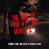 The End of The F***ing World 2 (Original Songs and Score) di Graham Coxon