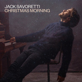 Christmas Morning by Jack Savoretti