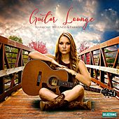 Guitar Lounge: Harmony, Wellness & Paradise by Various Artists