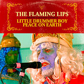 Little Drummer Boy / Peace On Earth de The Flaming Lips