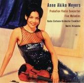 Prokofiev: Violin Concertos Nos. 1 & 2; Five Melodies von Anne Akiko Meyers
