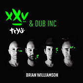 Brian Williamson XXV by Tryo