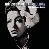 The Essential Billie Holiday von Billie Holiday
