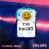 Colors (Fluencee Remix) de The Knocks