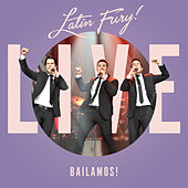 Latin Fury Live: Bailamos! by Latin Fury