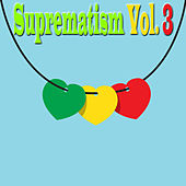 Suprematism, Vol. 3 von Various Artists