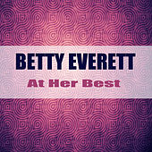 At Her Best (Remastered) by Betty Everett