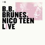 Nico Teen Live (Edition Deluxe) von BB Brunes