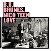 Nico Teen Love (Edition Deluxe) de BB Brunes