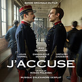 J'accuse (Bande originale du film) de Alexandre Desplat
