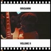 Volume II by Origamik