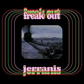 Freak Out de Jerranis