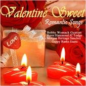 Valentine Sweet Romantic Songs von Various Artists