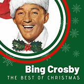 The Best of Christmas Bing Crosby by Bing Crosby
