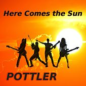 Here Comes the Sun by Pottler