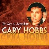 Te Vas A Acordar by Gary Hobbs