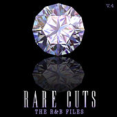 The R&B Files: Rare Cuts, Vol. 4 de Various Artists