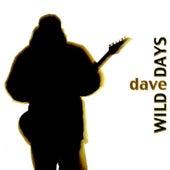 Wild Days von Dave