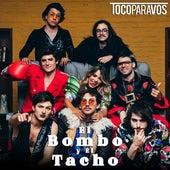 El Bombo y El Tacho de #TocoParaVos