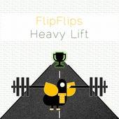 Heavy Lift von FlipFlips