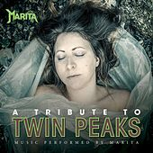 A Tribute To Twin Peaks by Marita
