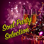 Soul Party Selection de Various Artists