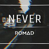 NEVER (Remix) de Romad