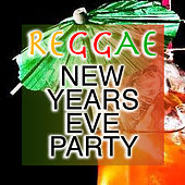 Reggae New Years Eve Party by Various Artists