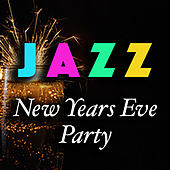 Jazz New Years Eve Party by Various Artists