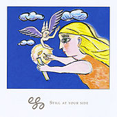 Still At Your Side by EGO