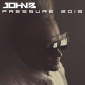 Pressure 2019 by John B