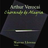 Chorando de Alegria de Marcus Llerena