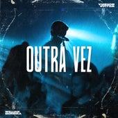 Outra Vez (Ao Vivo) by Willian Moreira