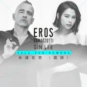 Vale Per Sempre (Mandarin Version) de Eros Ramazzotti