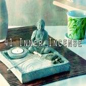 41 Inner Incense von Entspannungsmusik