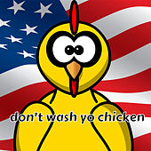 Don't Wash Yo Chicken de Kevin Welch