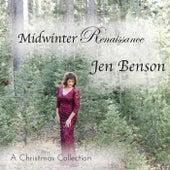 Midwinter Renaissance by Jen Benson