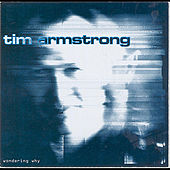 Wondering Why de Tim Armstrong