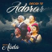 Decidi Te Adorar von Grupo ABDA