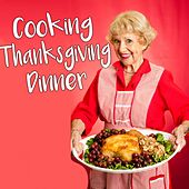 Cooking Thanksgiving Dinner de Various Artists