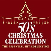 The Great 50s Christmas Celebration: The Essential Hit Collection by The Starlite Singers