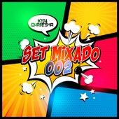 Set Mixado 002 by Kim Quaresma