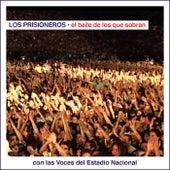El Baile de los Que Sobran Con las Voces del Estadio Nacional (En Vivo) de Los Prisioneros